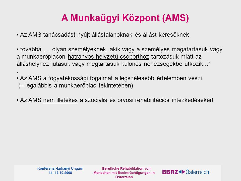 A Munkaügyi Központ (AMS)