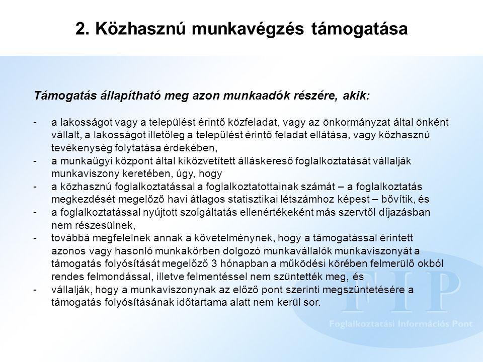 2. Közhasznú munkavégzés támogatása
