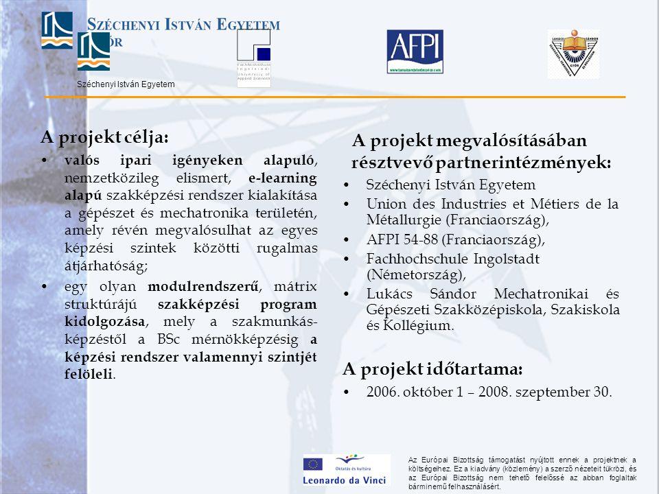 A projekt megvalósításában résztvevő partnerintézmények: