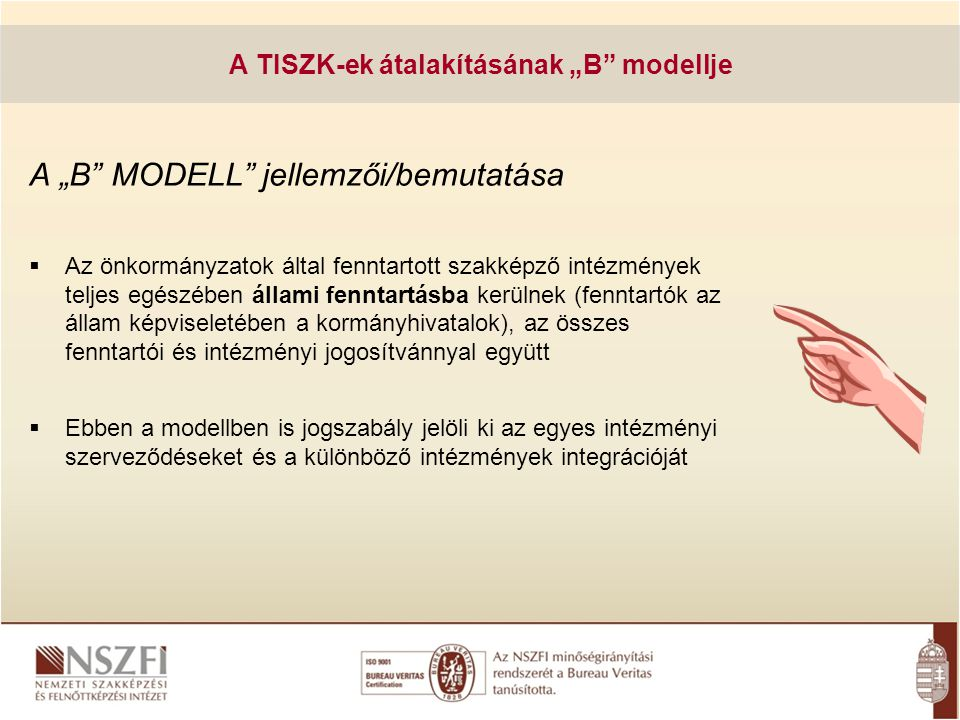 """A TISZK-ek átalakításának """"B modellje"""