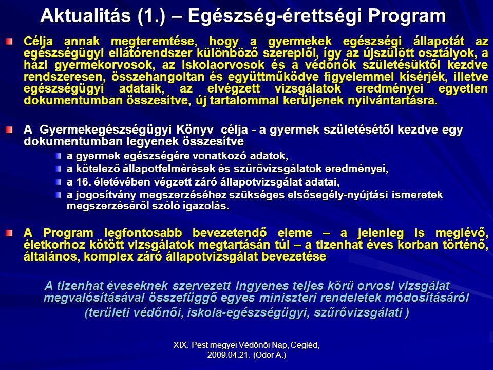 Aktualitás (1.) – Egészség-érettségi Program