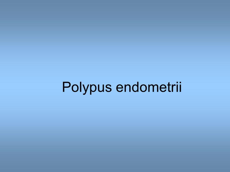 Polypus endometrii