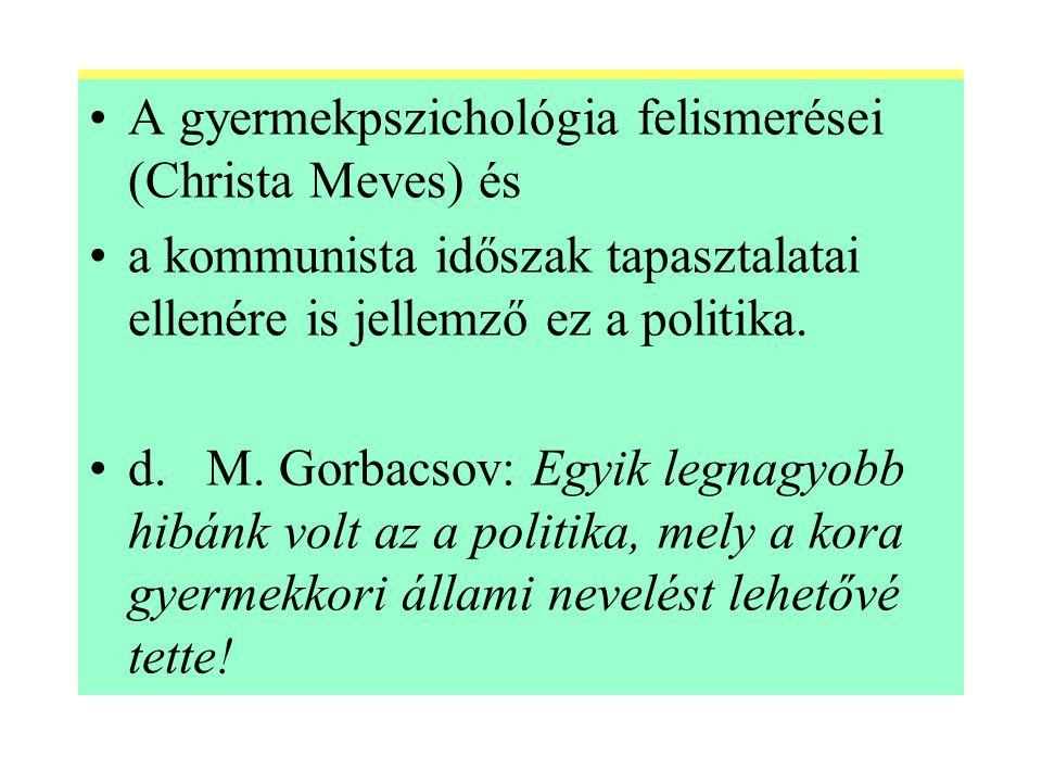 A gyermekpszichológia felismerései (Christa Meves) és