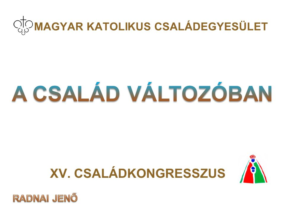 MAGYAR KATOLIKUS CSALÁDEGYESÜLET