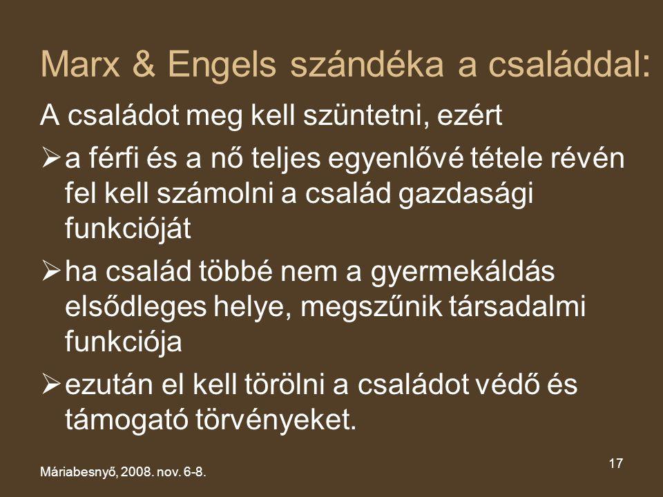 Marx & Engels szándéka a családdal: