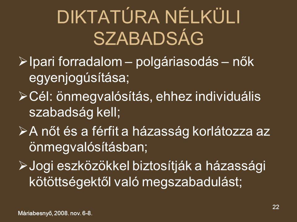DIKTATÚRA NÉLKÜLI SZABADSÁG