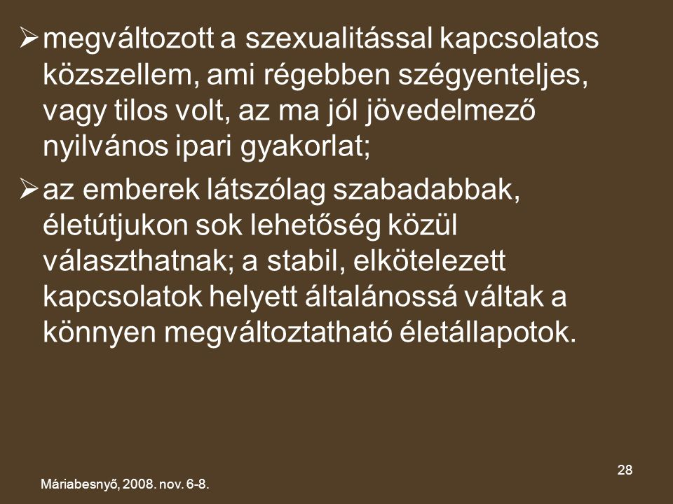 XV. CSALÁDKONGRESSZUS Máriabesnyő, 2008.nov. 6-8.
