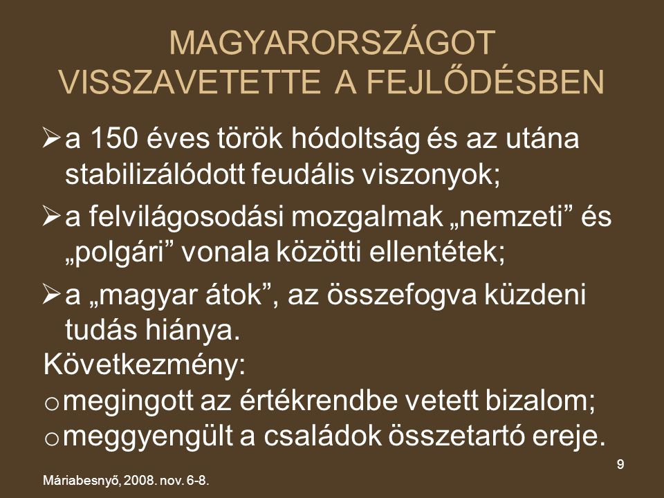 MAGYARORSZÁGOT VISSZAVETETTE A FEJLŐDÉSBEN