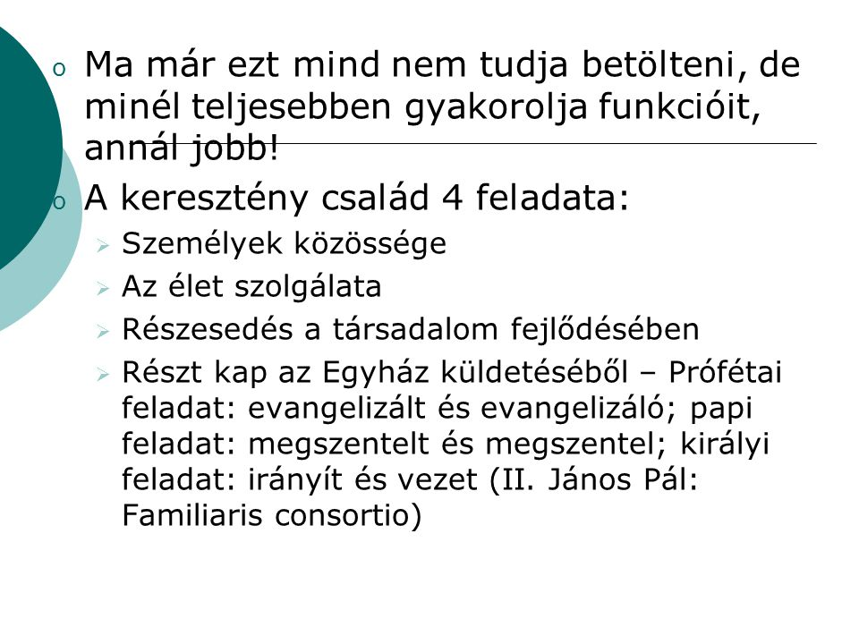 A keresztény család 4 feladata: