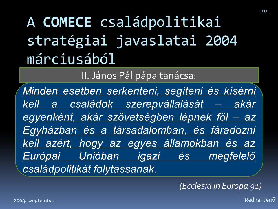 A COMECE családpolitikai stratégiai javaslatai 2004 márciusából