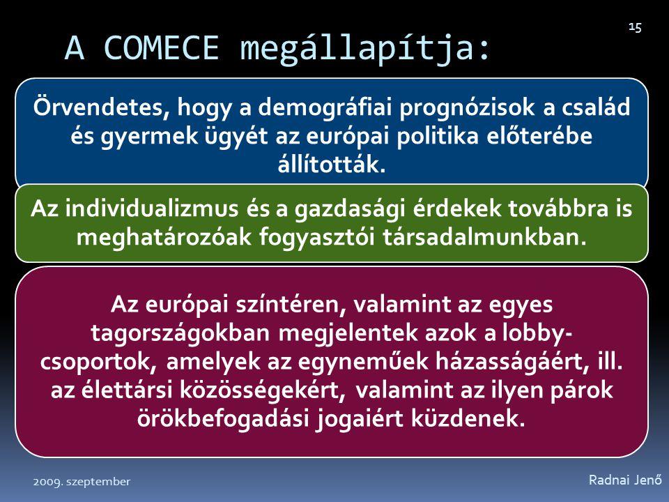 A COMECE megállapítja: