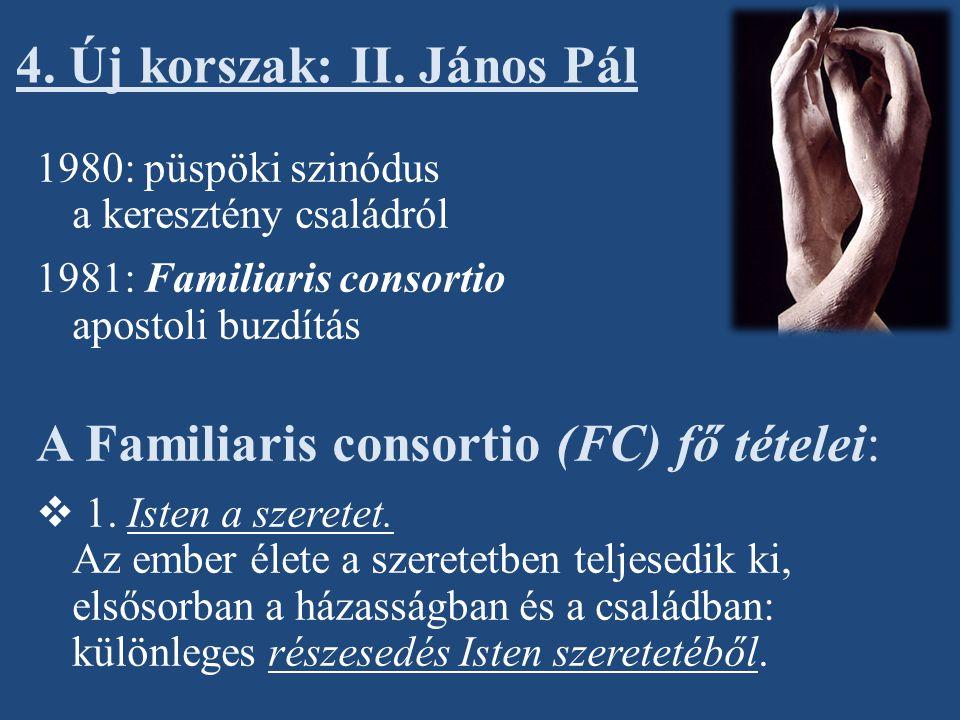 4. Új korszak: II. János Pál