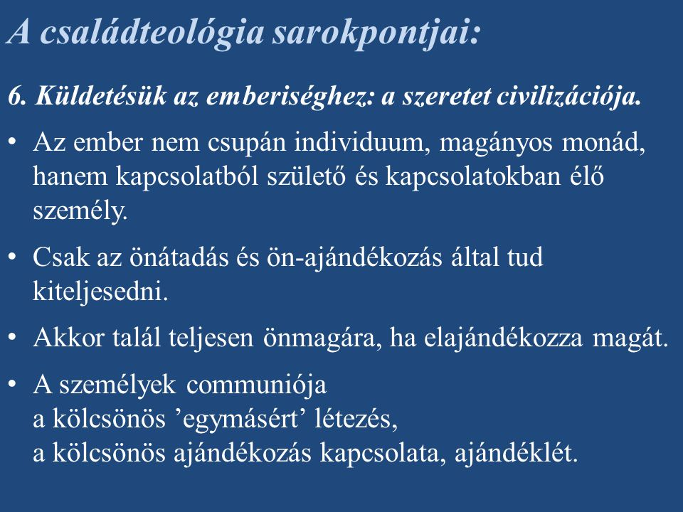 A családteológia sarokpontjai: