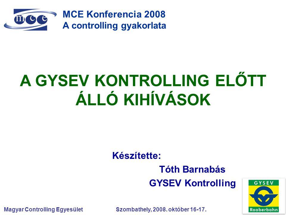 Készítette: Tóth Barnabás GYSEV Kontrolling