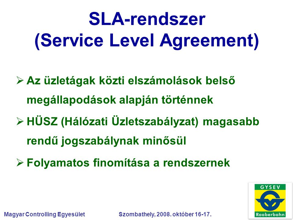 SLA-rendszer (Service Level Agreement)