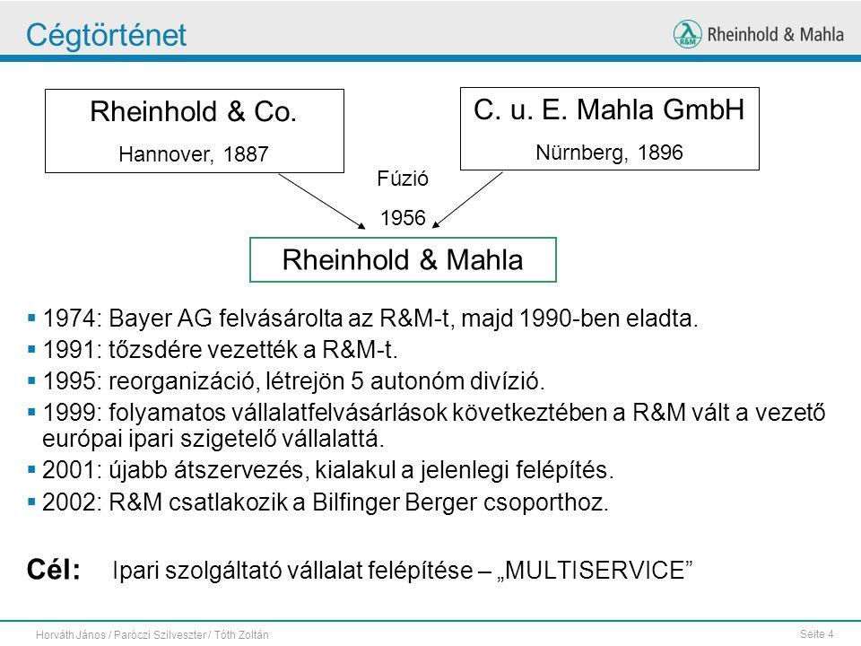 Cégtörténet Rheinhold & Co. C. u. E. Mahla GmbH Rheinhold & Mahla