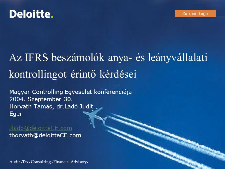 Co-rand Logo Az IFRS beszámolók anya- és leányvállalati kontrollingot érintő kérdései. Magyar Controlling Egyesület konferenciája.