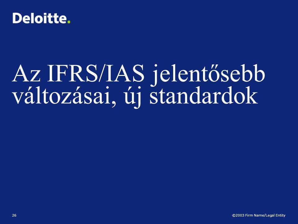 Az IFRS/IAS jelentősebb változásai, új standardok