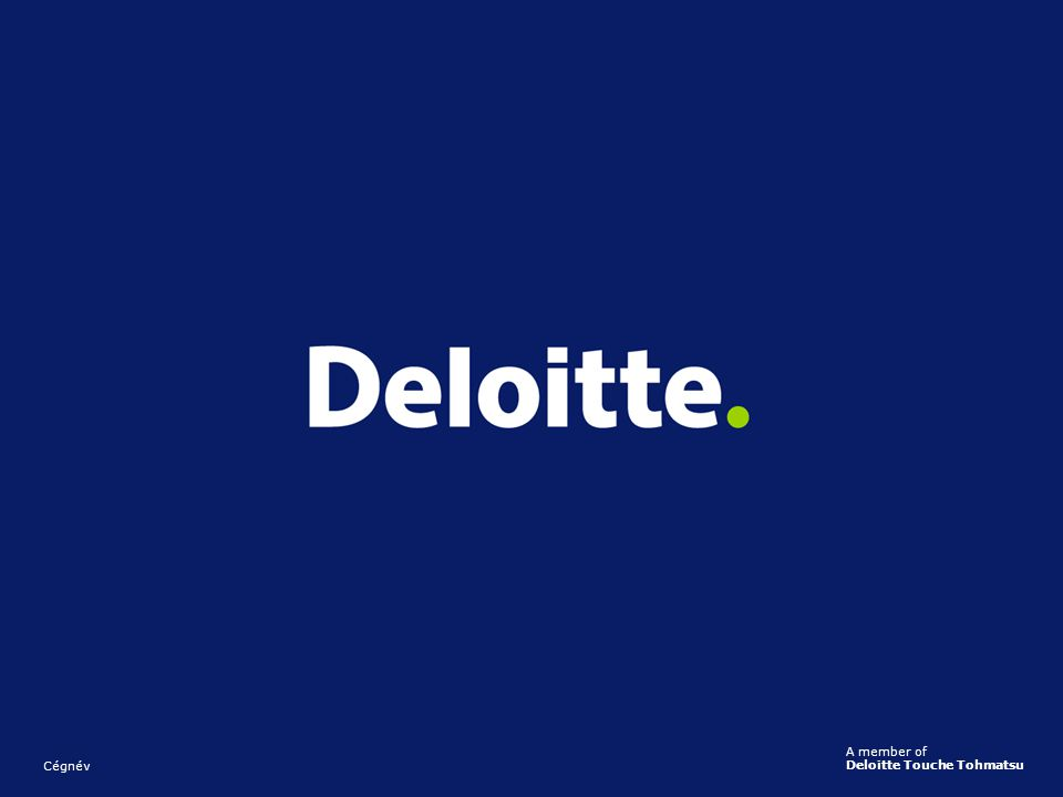 A member of Deloitte Touche Tohmatsu Cégnév