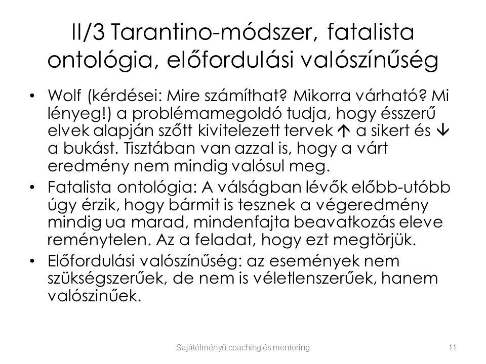 II/3 Tarantino-módszer, fatalista ontológia, előfordulási valószínűség
