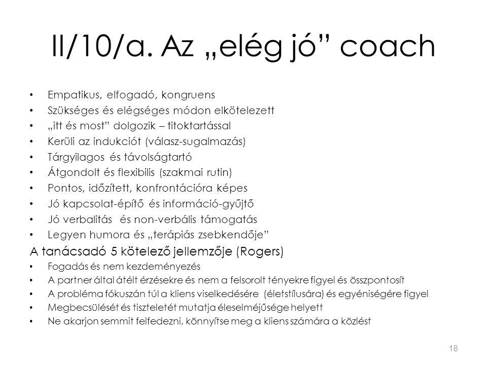 """II/10/a. Az """"elég jó coach"""