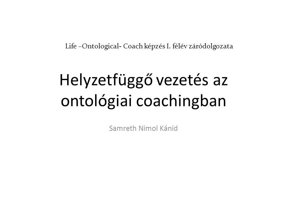Helyzetfüggő vezetés az ontológiai coachingban
