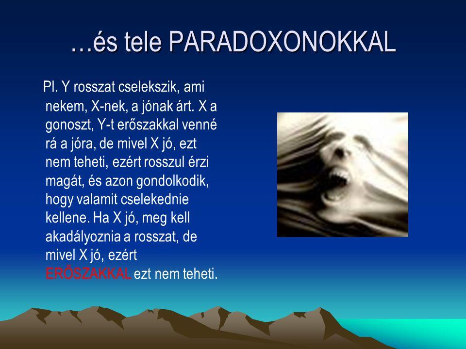 …és tele PARADOXONOKKAL