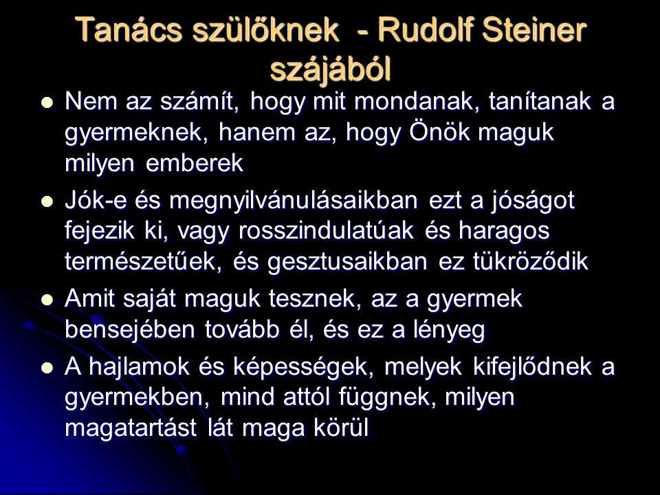 Tanács szülőknek - Rudolf Steiner szájából