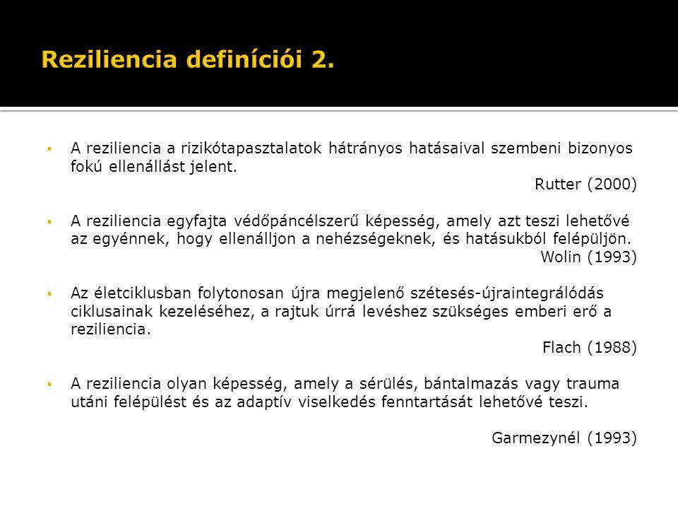 Reziliencia definíciói 2.