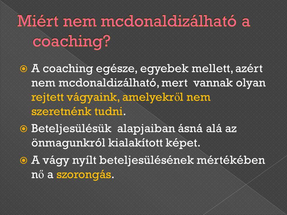 Miért nem mcdonaldizálható a coaching