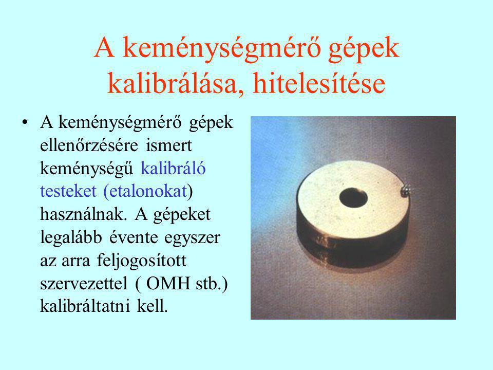 A keménységmérő gépek kalibrálása, hitelesítése