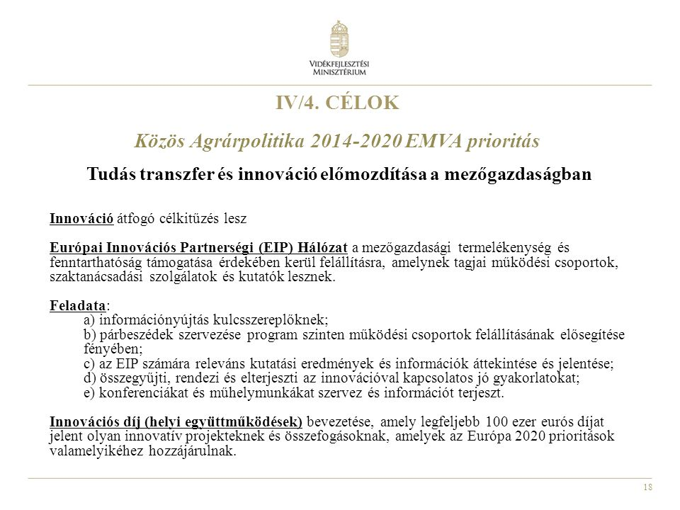 IV/4. CÉLOK Közös Agrárpolitika 2014-2020 EMVA prioritás