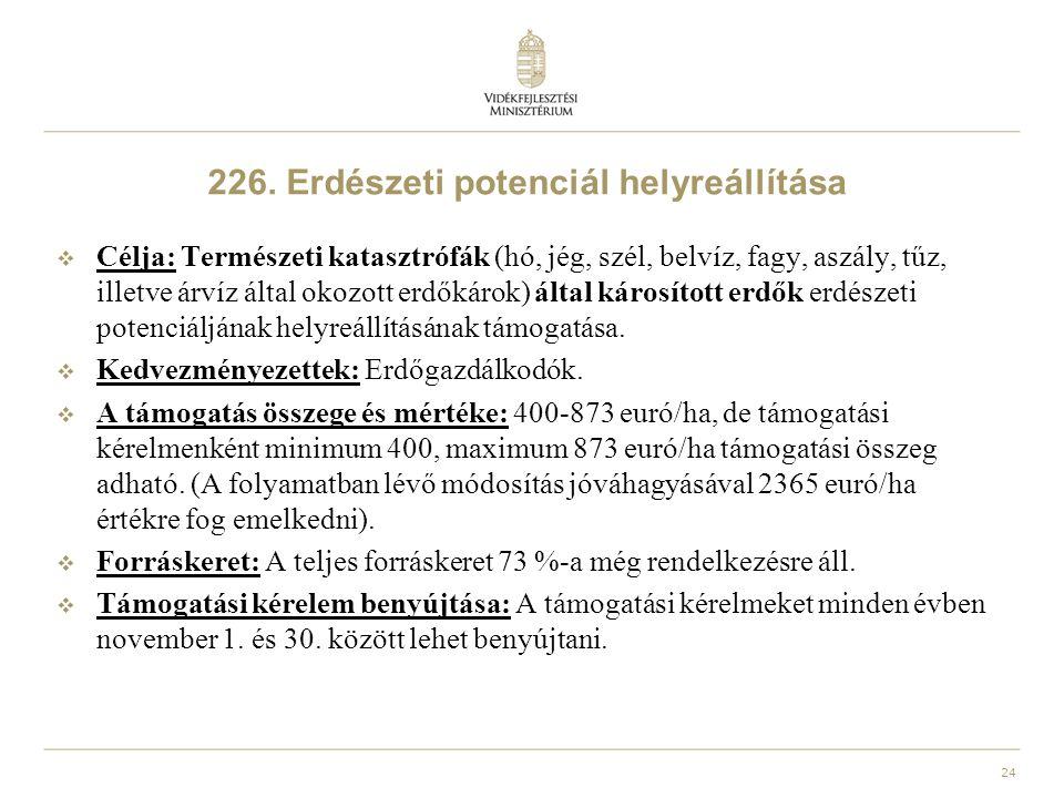 226. Erdészeti potenciál helyreállítása