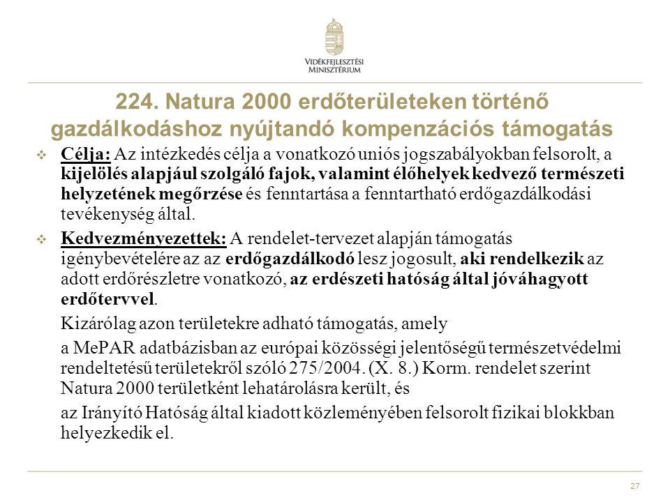 224. Natura 2000 erdőterületeken történő gazdálkodáshoz nyújtandó kompenzációs támogatás