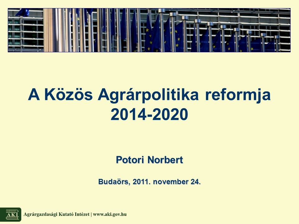 A Közös Agrárpolitika reformja 2014-2020