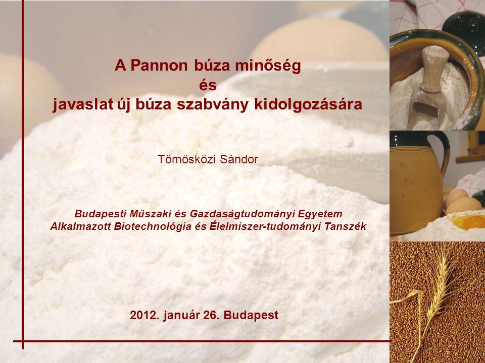 A Pannon búza minőség és javaslat új búza szabvány kidolgozására