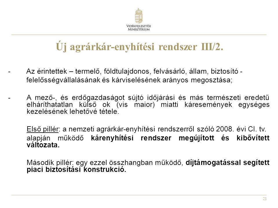Új agrárkár-enyhítési rendszer III/2.