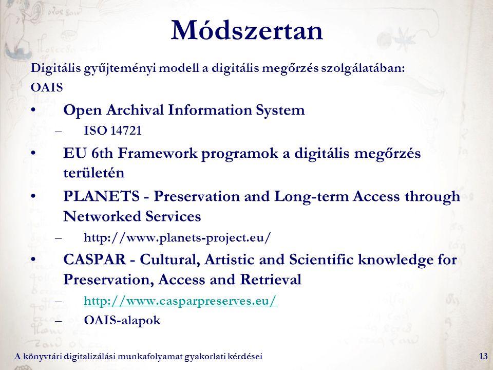 Módszertan Open Archival Information System