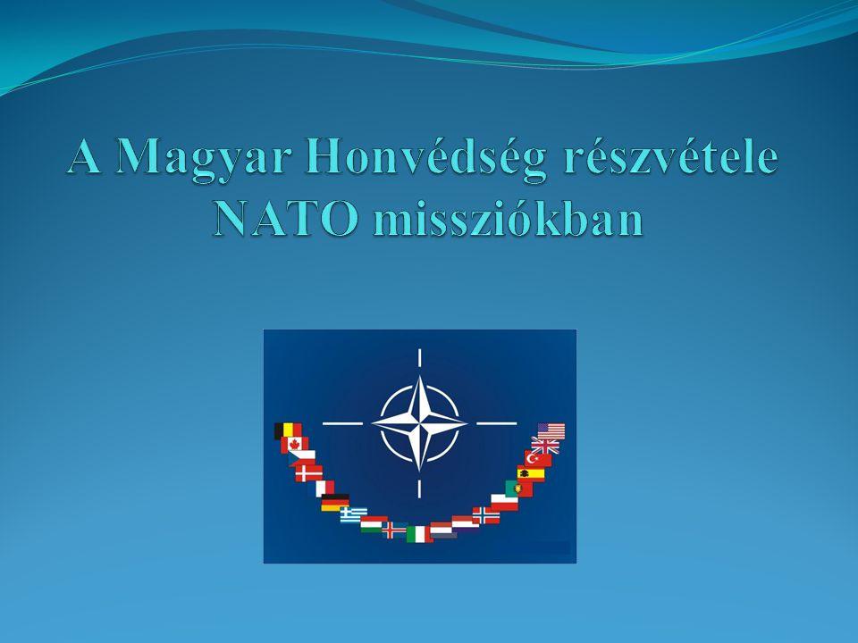 A Magyar Honvédség részvétele NATO missziókban