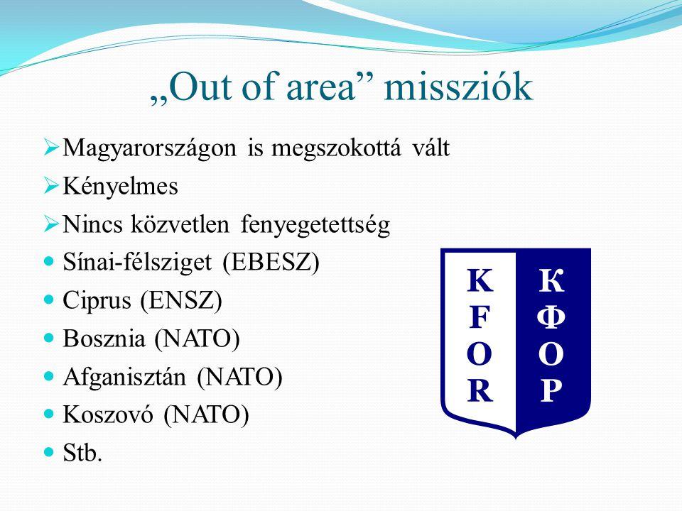 """""""Out of area missziók Magyarországon is megszokottá vált Kényelmes"""