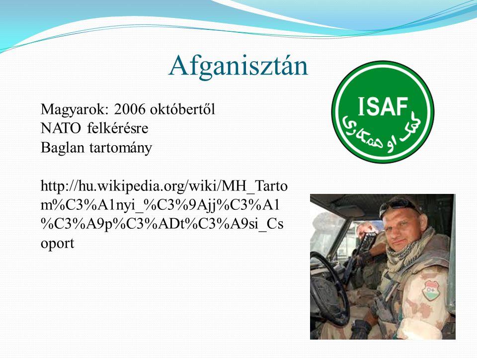 Afganisztán Magyarok: 2006 októbertől NATO felkérésre Baglan tartomány