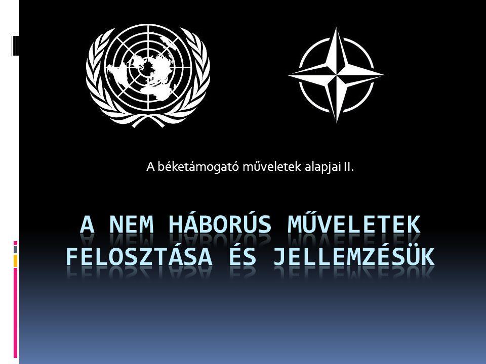 A nem háborús műveletek felosztása és jellemzésük