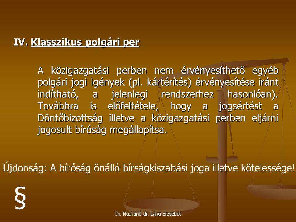 § IV. Klasszikus polgári per