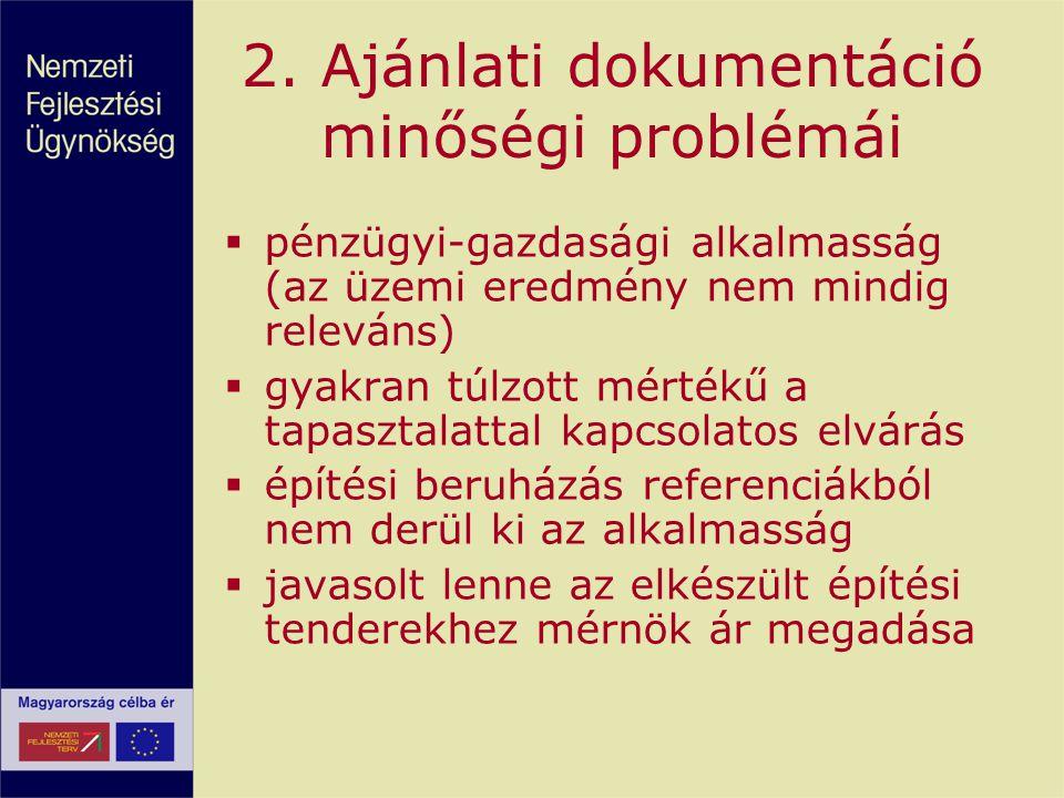 2. Ajánlati dokumentáció minőségi problémái