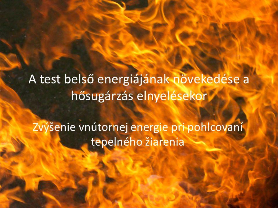 A test belső energiájának növekedése a hősugárzás elnyelésekor
