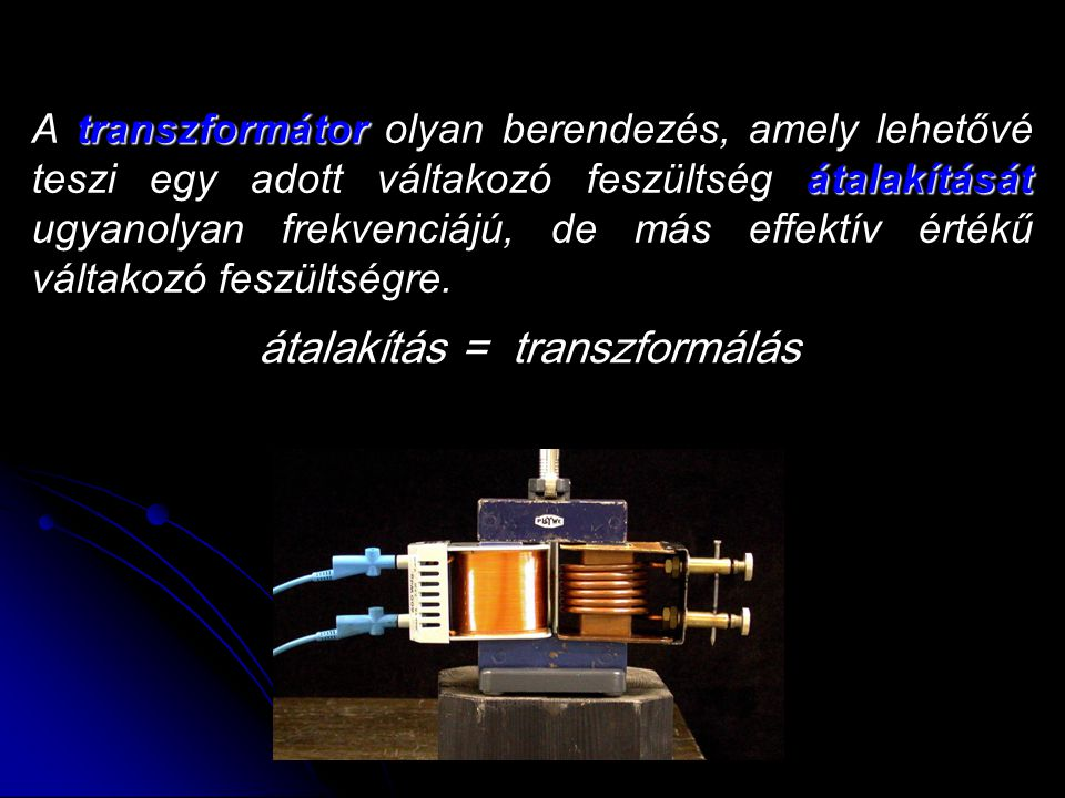 átalakítás = transzformálás