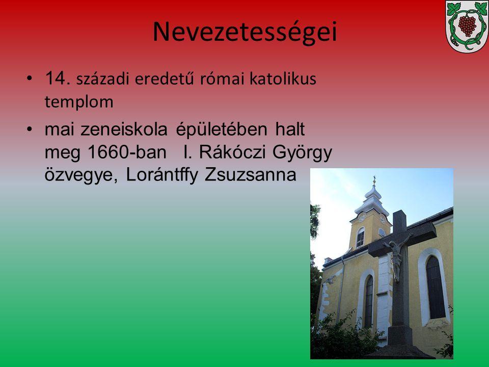 Nevezetességei 14. századi eredetű római katolikus templom