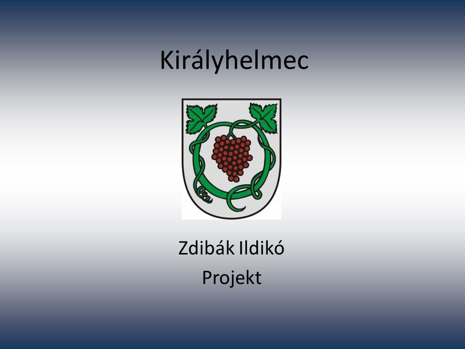 Királyhelmec Zdibák Ildikó Projekt