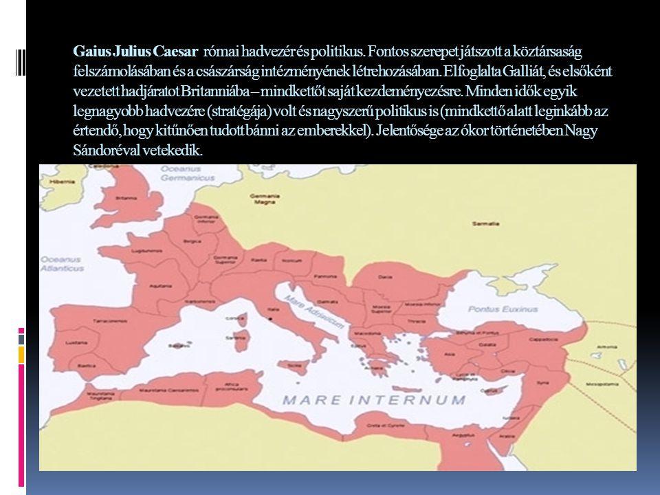 Gaius Julius Caesar római hadvezér és politikus