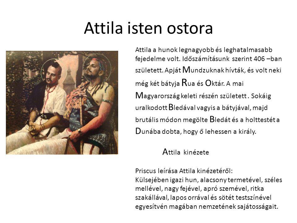 Attila isten ostora